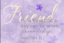 Friendship / by Jeri Lynn