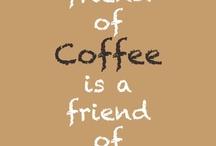 Cuppa joe / Coffee!!!