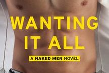 Wanting It All - Book 2 in Naked Men Series