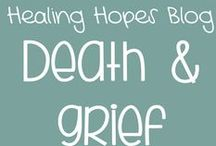 Healing Hope Blog: Death and Grief