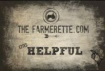 {ETTES HELPFUL} / Ettes all about helping ya out, in a quick easy way. / by The Farmerette