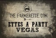 {VEGAS PARTY} / by The Farmerette