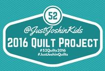 52 Quilts in 2016 / I set a goal for 2016 to complete 52 Quilts, follow my progress at just-joshin.com