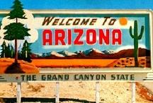 Arizona / by Erin Carney