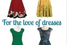 Fashion- Dresses  / Dresses make me happy / by Alli Worthington