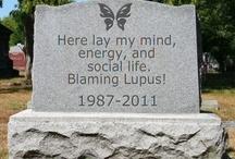 Lupus & Inspiration / by Awyn Fulton