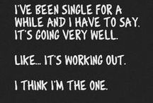 I'm Single Because... / by Jessica Stanley