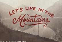 to the mountains I shall go.
