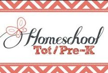 Homeschooling Tot/Pre-K / Homeschooling Toddlers and Preschool, Ages 2-6. / by Kim Sorgius {Not Consumed}