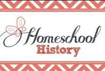 Homeschool History / Because every homeschool mom should teach history... / by Kim Sorgius {Not Consumed}