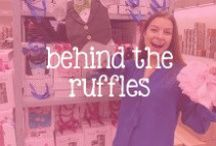 Behind the Ruffles / It's the stories, tall tales, and truths behind the RuffleButts brand.  / by RuffleButts