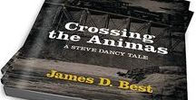 Books by James D. Best / All of my books are available on Kindle. The Steve Dancy Tales are also available in large print and audio.