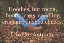 Autumn  / by Pamela Robeck