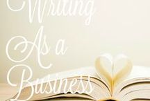 Writing as a Business / Tips and tricks for writers wanting to make a living publishing thier novels.
