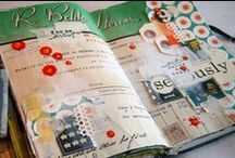 Scrapbooking and journal inspiration / by Vivere a Piedi Nudi Living barefoot