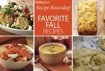 Favorite Fall Recipes / Chase away chilly days with taste-tempting recipes. They're perfect for serving to family and friends.