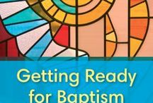Baptism resources / by Mary Hawes