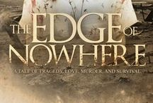 """""""The Edge of Nowhere"""" - NOW AVAILABLE / In 1930s Oklahoma, Victoria Hastings Harrison Greene is widowed with a combined ten children and stepchildren to raise. She's poor and without resources during arguably the worst combined disasters to hit American Soil:  The Oklahoma Dust Bowl and the Great Depression.  Victoria will do anything to protect and provide for her children - even murder.  But at what cost?  Can her family understand the decisions she's made to secure their futures?  More info available at www.charmstrongbooks.com."""