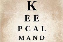 Keep calm... / Pysykäähän rauhallisena...