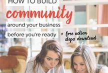 Community Building / Community building tips to establish relationships, improve social media engagement and grow your community.