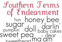It's a Southern Thang / by Anita Buchanan