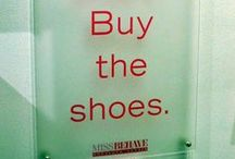 if the shoe fits / by Lee Anne Godfrey