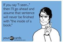 quotes {funny} / just when you need a good laugh... / by Lee Anne Godfrey