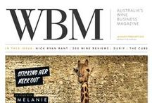 WBM Magazine / WBM burst onto the scene in April 2005 And the wine industry has never been the same since…  WBM – Australia's Wine Business Magazine, was launched in April 2005 and was quickly embraced by a wine community crying out for original, relevant information. The bi-monthly magazine, the only one dedicated to the wine business, covers winemaking, viticulture, finance and marketing and includes 100 wine reviews by Tyson Stelzer and Mike Bennie.