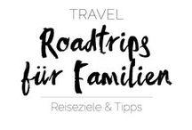 ✈︎ TRAVEL | Roadtrips für Familien ✈︎