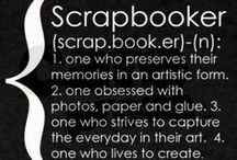 Scrappin' and Paper Crafting / by Stephanie Holt