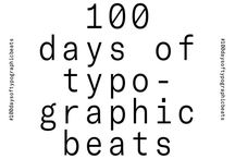 100 days of typographic beats / #the100dayproject