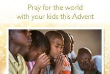 Advent: Pray Together For the World / December 1-25, these are daily Advent prayers for you to pray for the world with your children. Let's cover the world in prayer this Advent! Good news of great joy for all. Join us, and share! / by World Vision USA