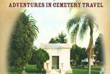 Cemeteries + Graveyards / by Loren Rhoads