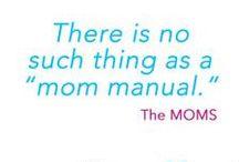 Mom Things / by Sara {Mom Endeavors}