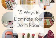 For the Dorm / Making your dorm feel like home