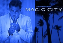 Magic City / by Keyser Soze
