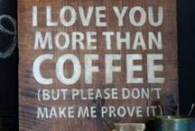 Coffee Talk / by Elizabeth Dehne