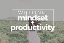 Writing Mindset + Productivity / mindset, fear, uncertainty, doubt, motivation, productivity, time, schedule, deadlines, desires, goals, writer's productivity, writer's life, writer's mindset, writing, fiction writing, writing self, writing lessons, fiction writing, how to be a writer, novel, how to write a book, writer, author, writing a book, writing a novel, how to write, writing inspiration, novelist, drafting, finish your novel, writer's block, procrastination, writing dread, finish your draft