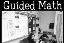 Guided Math / Resources and ideas for using Guided Math in your classroom / by Math Coach's Corner
