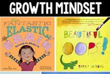 Growth Mindset / What is growth mindset and how can it help our students? Resources and activities to help your students (and you!) develop a growth mindset. / by Math Coach's Corner