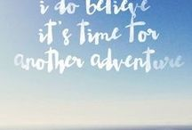 Travel Quotes / The best of the best quotes to inspire you to lead a travel-filled life.
