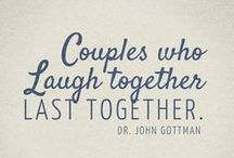 Relationship Quotes / Inspirational quotes about marriage and relationships from John Gottman and others.
