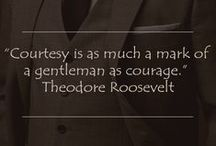 Gentleman Quotes / Let yourself be inspired and let your style express your true essence!