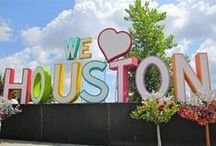 My Home Town Houston, Texas and All stuff of Texas / by Alice Torres