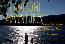 Let's Go to Kelowna / What to do, see, and experience in Kelowna BC.