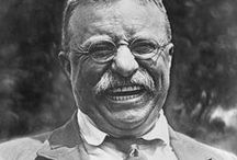Theodore Roosevelt / 26th President of the United States / by Belinda Friedman