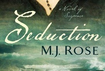 Seduction- Journey of the Page 2 / The inspiration and visualizations for my novel SEDUCTION, a novel of suspense.