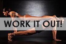 • Workouts •
