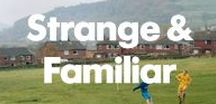 Strange and Familiar / Strange and Familiar: Britain as Revealed by International Photographers - 16 March 2016 to 19 June 2016