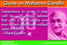 Quotes on Mahatma Gandhi / Mahatma Gandhi (October 2, 1869 - January 30, 1948) was the pre-eminent political and ideological leader of India during the Indian independence movement.